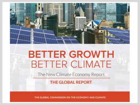 Better Growth, Better Climate: The New Climate Economy Report