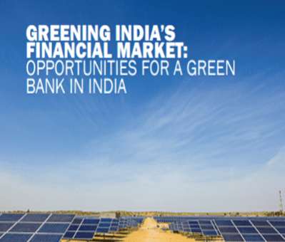 Investigating Opportunities for a Green Bank in India
