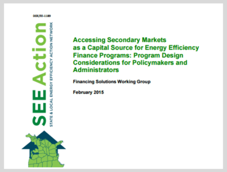 Accessing Secondary Markets as a Capital Source for Energy Efficiency Finance Programs