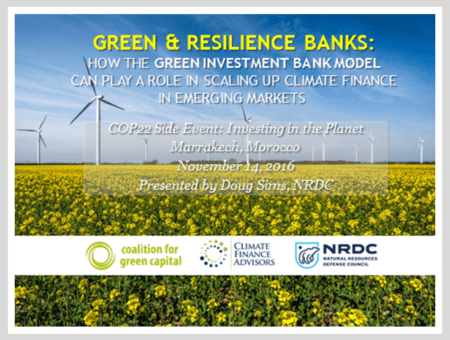 Green & Resilience Banks: How the Green Investment Bank Model Can Scale Up Climate Finance in Emerging Markets