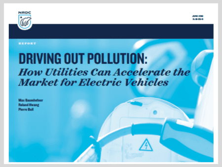Driving Out Pollution: How Utilities Can Accelerate the Market for Electric Vehicles
