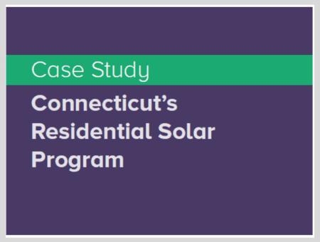 Case Study: Connecticut's Residential Solar Program