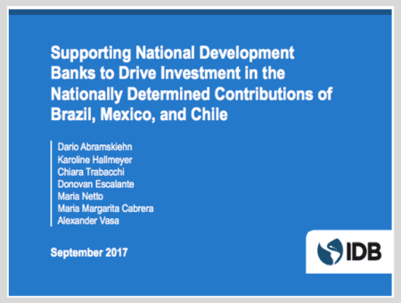 Supporting National Development Banks to Drive Investment in the NDCs of Brazil, Mexico, and Chile