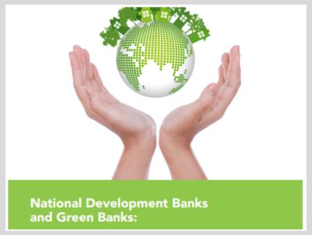 National Development Banks and Green Banks