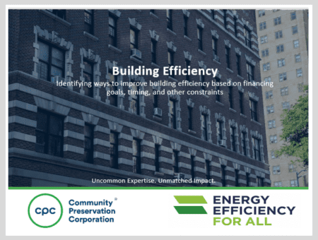 Building Efficiency: Identifying ways to improve building efficiency based on financing goals, timing, and other constraints