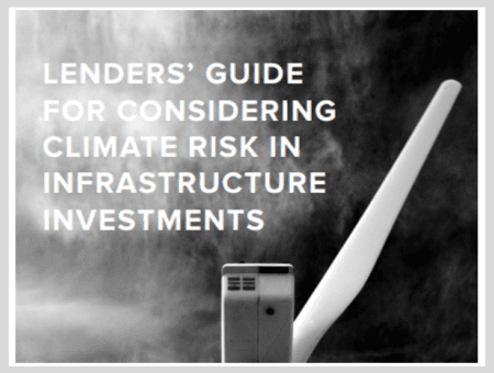 Lender's Guide for Considering Climate Risk in Infrastructure Investments