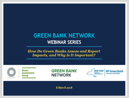 How Do Green Banks Assess and Report Impacts, and Why Is It Important?