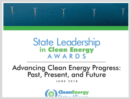 State Leadership in Clean Energy Awards: Advancing Clean Energy Progress in the Past, Present, and Future