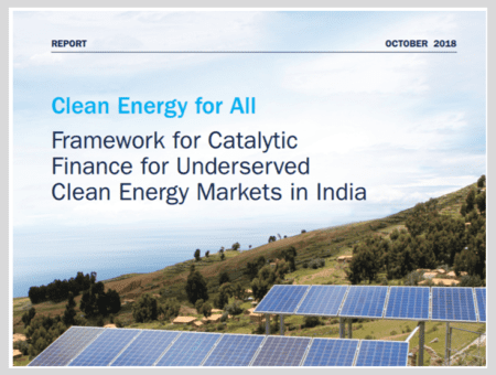 Clean Energy for All: Framework for Catalytic Finance for Underserved Clean Energy Markets in India