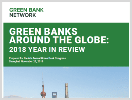 Green Banks Around the World: 2018 Year in Review