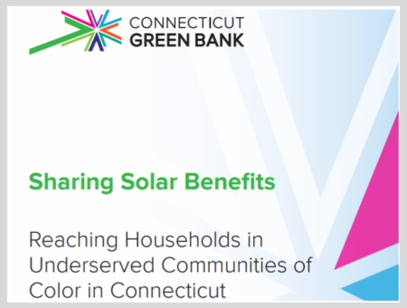 Sharing Solar Benefits: Reaching Households in Underserved Communities of Color in Connecticut