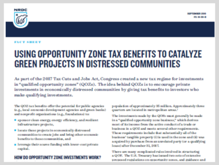 Using Opportunity Zone Tax Benefits to Catalyze Green Projects in Distressed Communities