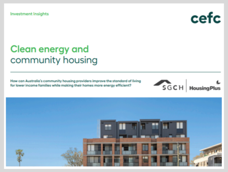 CEFC Investment Insight: Clean Energy and Community Housing